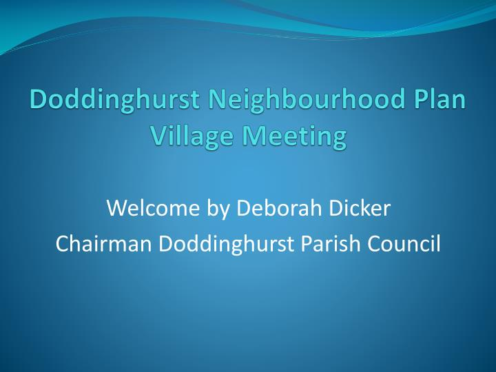 doddinghurst neighbourhood plan village meeting n.