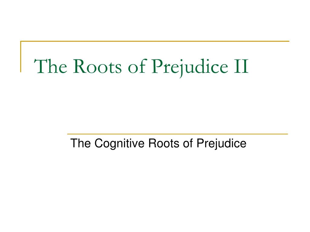 PPT - Components of Prejudice PowerPoint Presentation ...