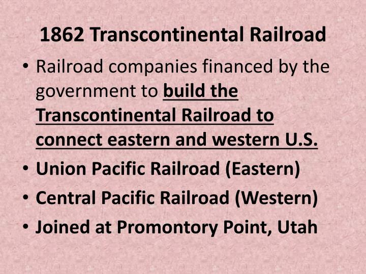 1862 Transcontinental Railroad