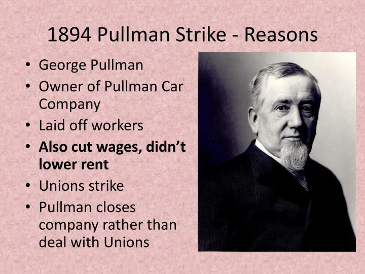 1894 Pullman Strike - Reasons