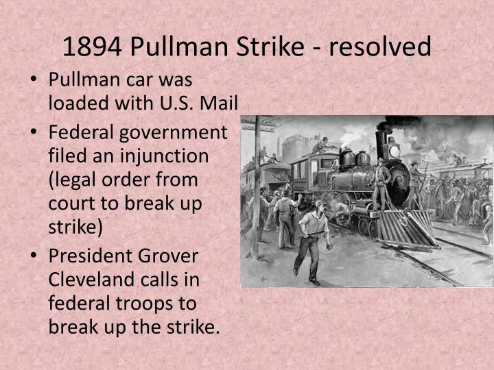 1894 Pullman Strike - resolved