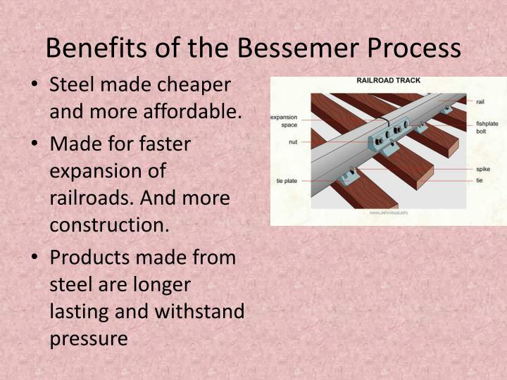 Benefits of the Bessemer Process