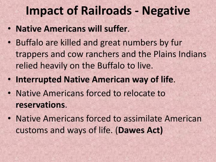 Impact of Railroads - Negative