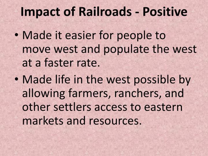 Impact of Railroads - Positive