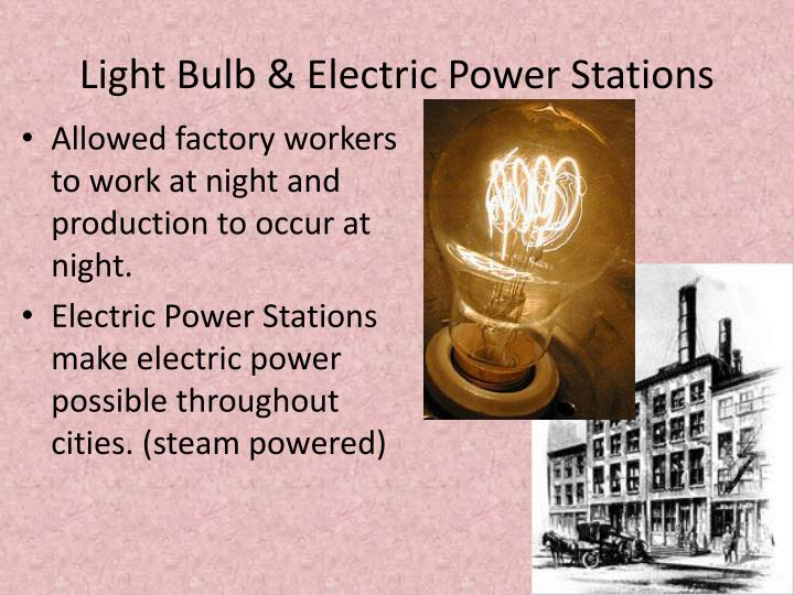 Light Bulb & Electric Power Stations