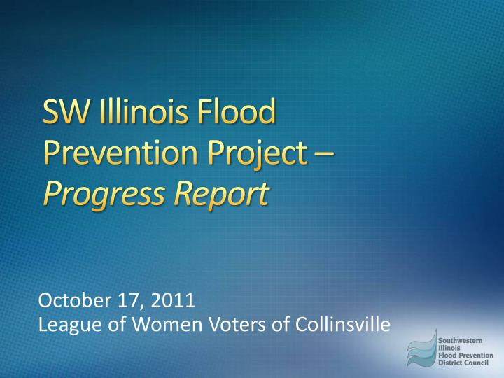 sw illinois flood prevention project progress report