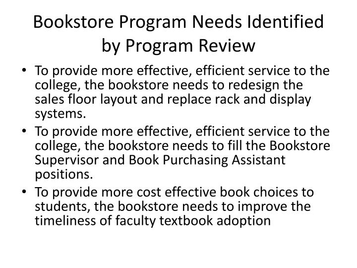 Bookstore Program Needs Identified by Program Review