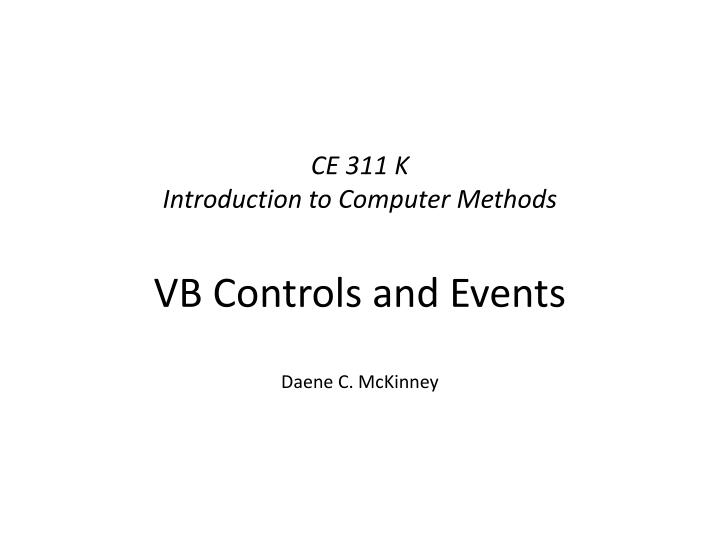 ce 311 k introduction to computer methods n.