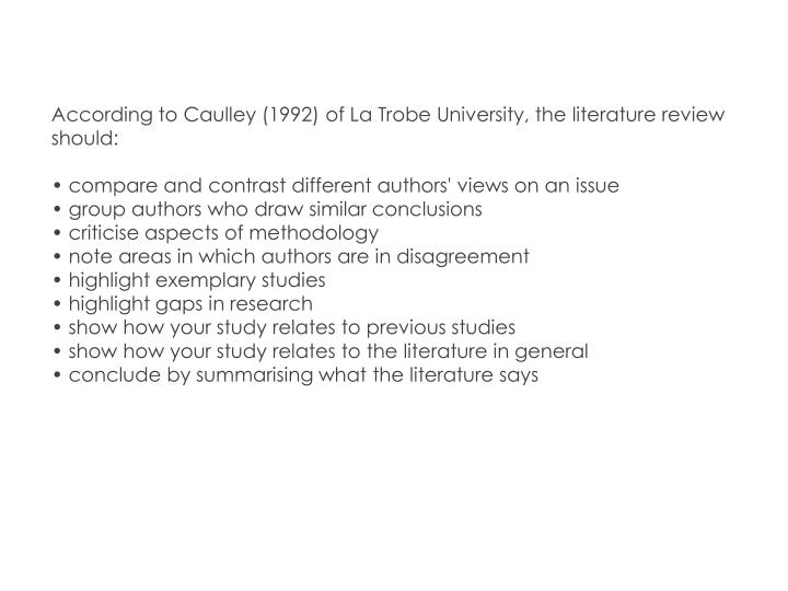 according to caulley (1992) of la trobe university the literature review should