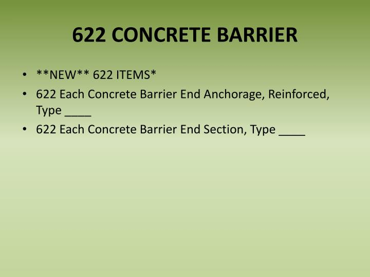 622 CONCRETE BARRIER