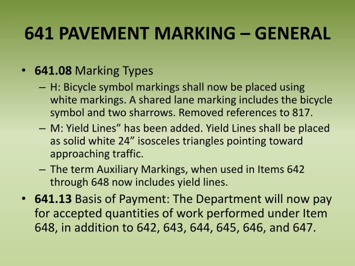 641 PAVEMENT MARKING –