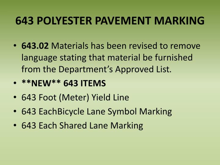 643 POLYESTER PAVEMENT