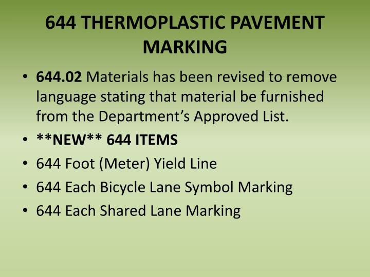 644 THERMOPLASTIC PAVEMENT