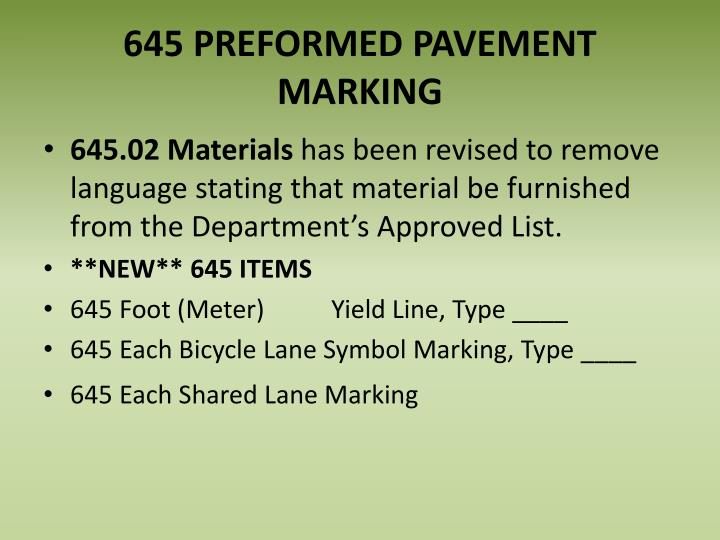 645 PREFORMED PAVEMENT