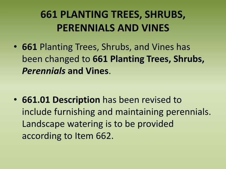 661 PLANTING TREES, SHRUBS, PERENNIALS AND