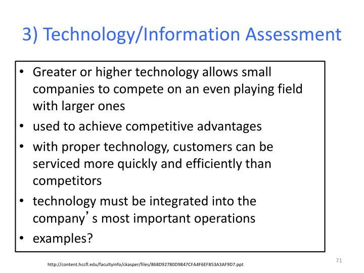 3) Technology/Information Assessment