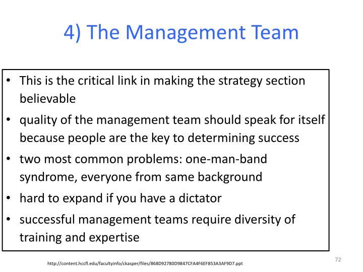 4) The Management Team