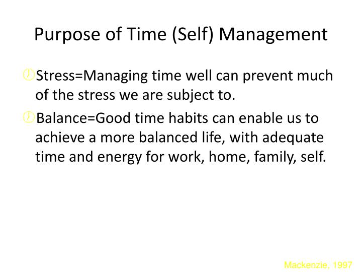 Purpose of Time (Self) Management