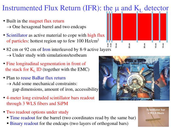 Instrumented Flux Return (IFR): the