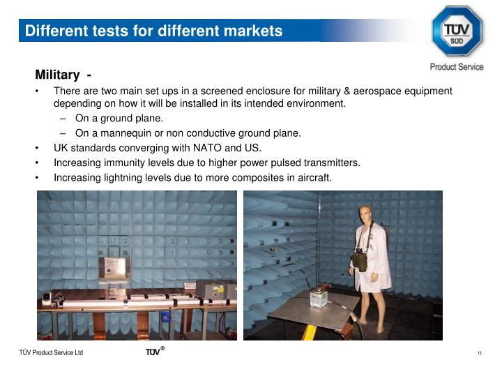 Different tests for different markets