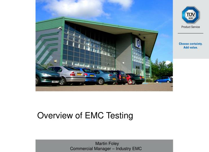 Overview of EMC Testing