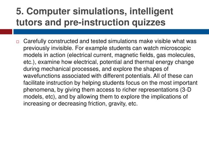 5. Computer simulations, intelligent tutors and pre-instruction