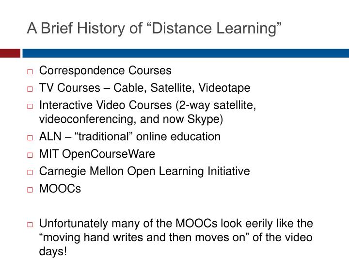 "A Brief History of ""Distance Learning"""
