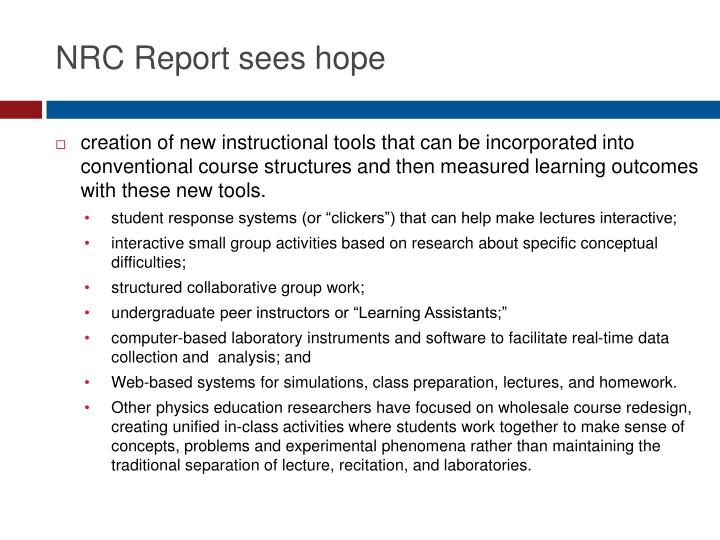 NRC Report sees hope