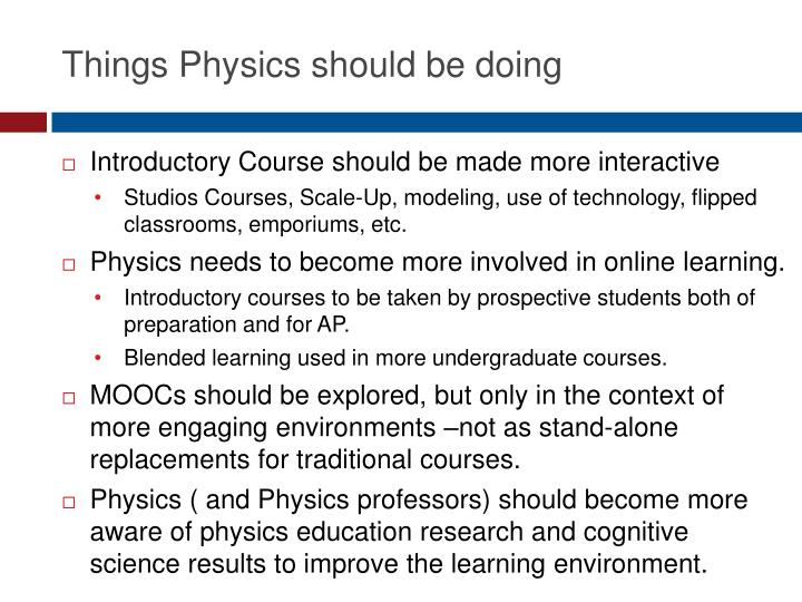 Things Physics should be doing