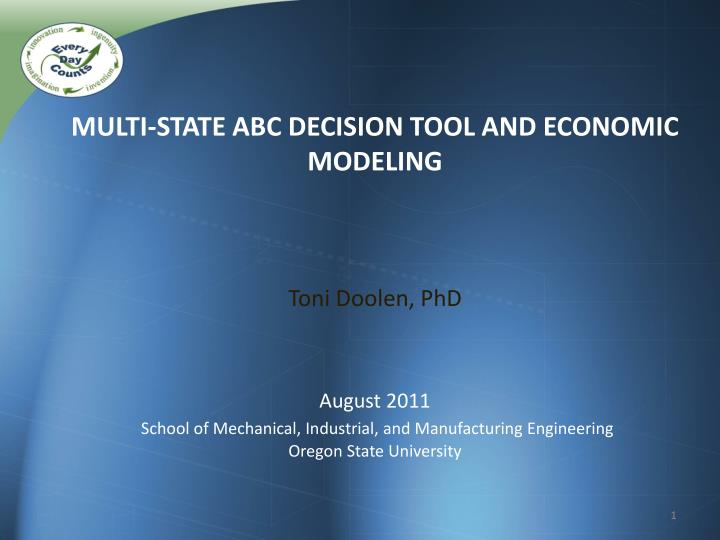 Multi-State ABC Decision Tool and Economic Modeling