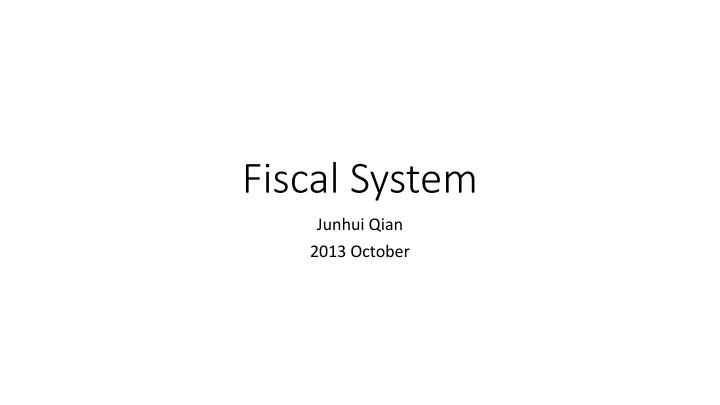 Fiscal system