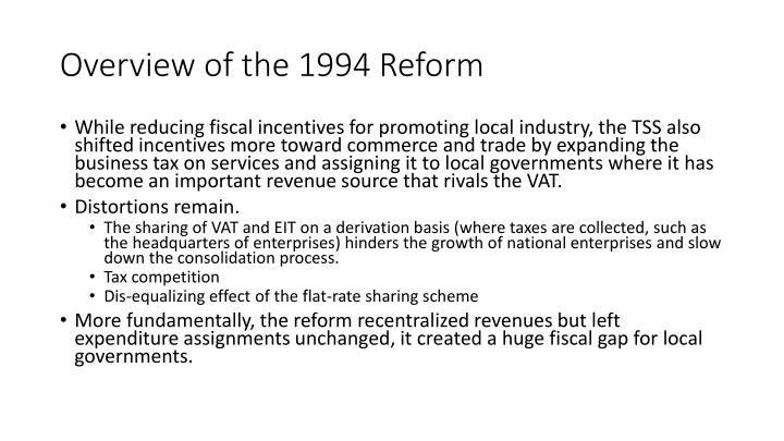 Overview of the 1994 Reform