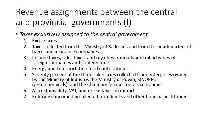 Revenue assignments between the central and provincial