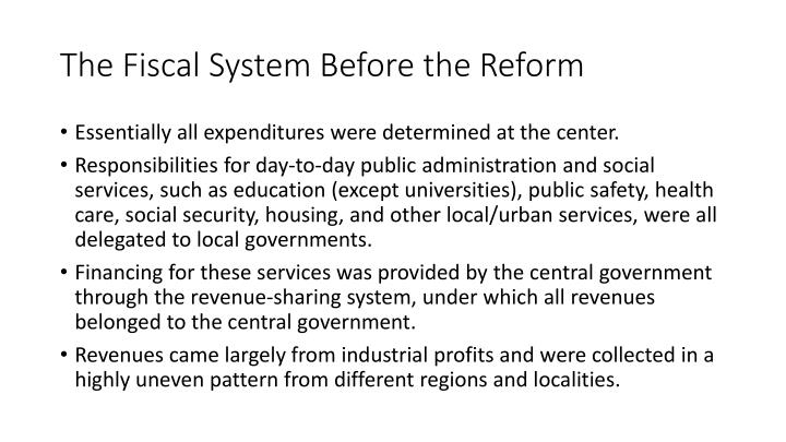 The Fiscal System Before the