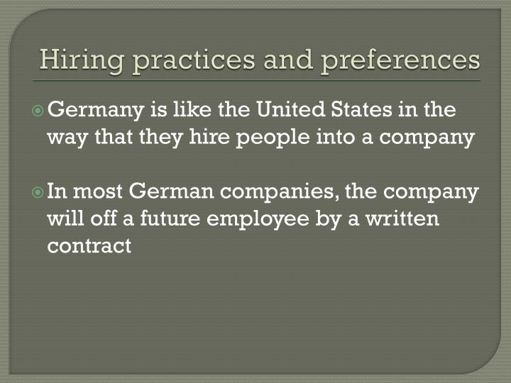 Hiring practices and preferences