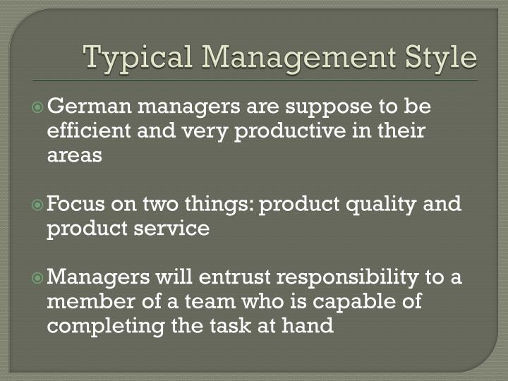 Typical Management Style