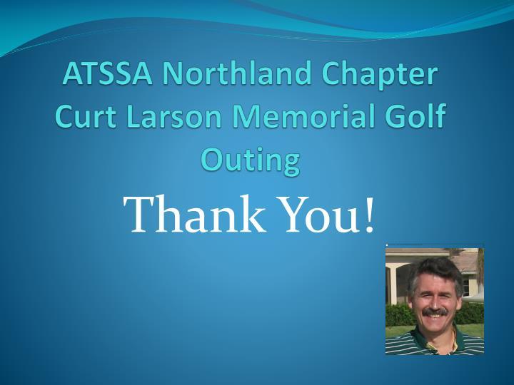 Atssa northland chapter curt larson memorial golf outing