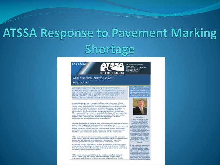 ATSSA Response to Pavement Marking Shortage