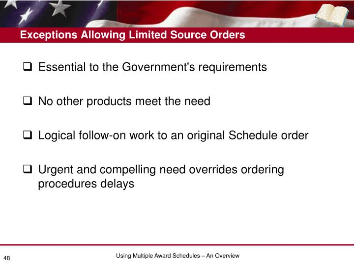 Exceptions Allowing Limited Source Orders