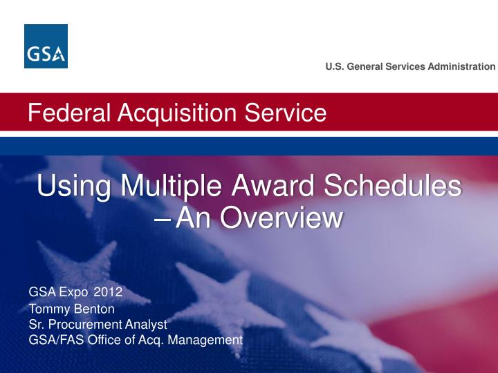 Using multiple award schedules an overview