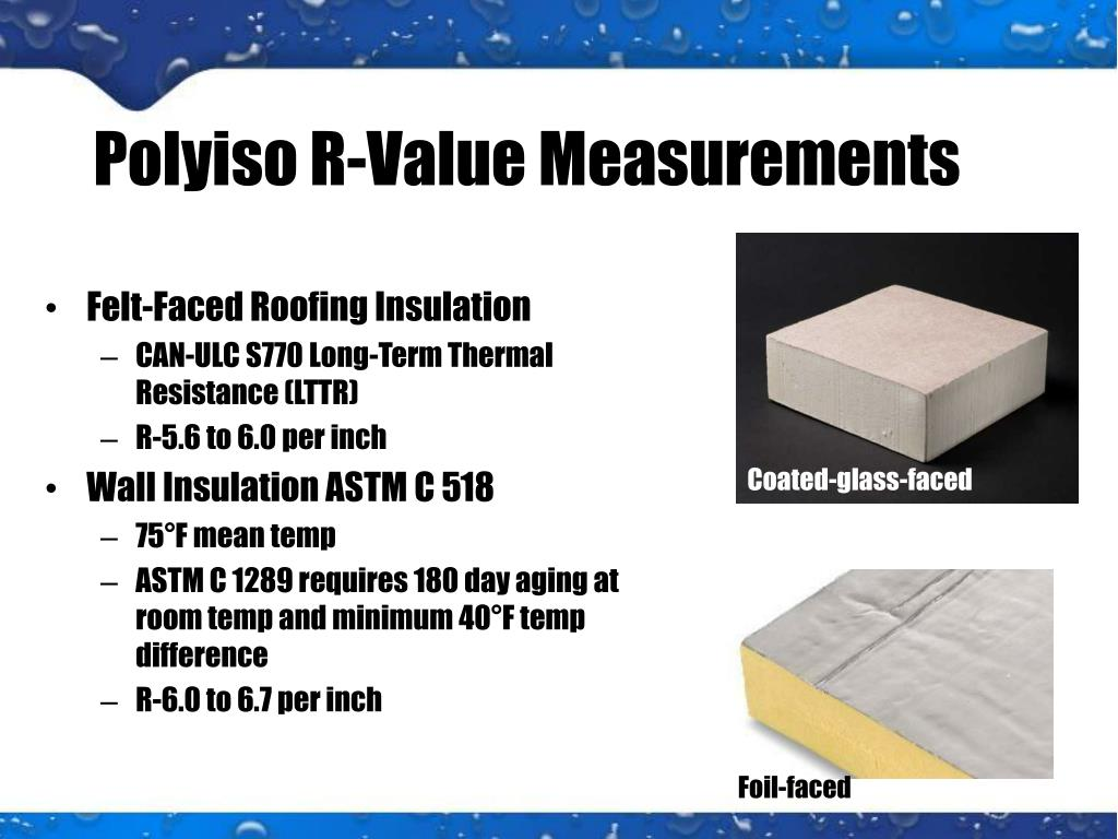 Ppt Polyisocyanurate Polyiso Insulation For