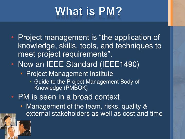 What is PM?