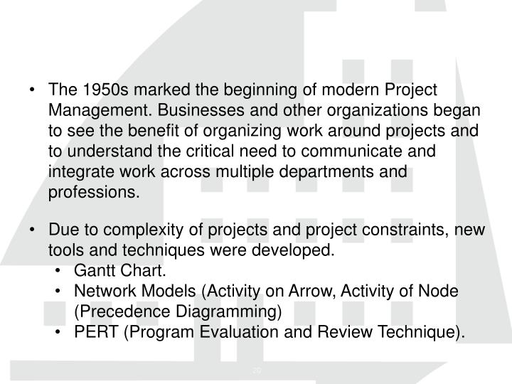 The 1950s marked the beginning of modern Project