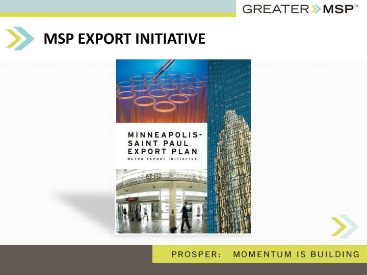 MSP EXPORT INITIATIVE