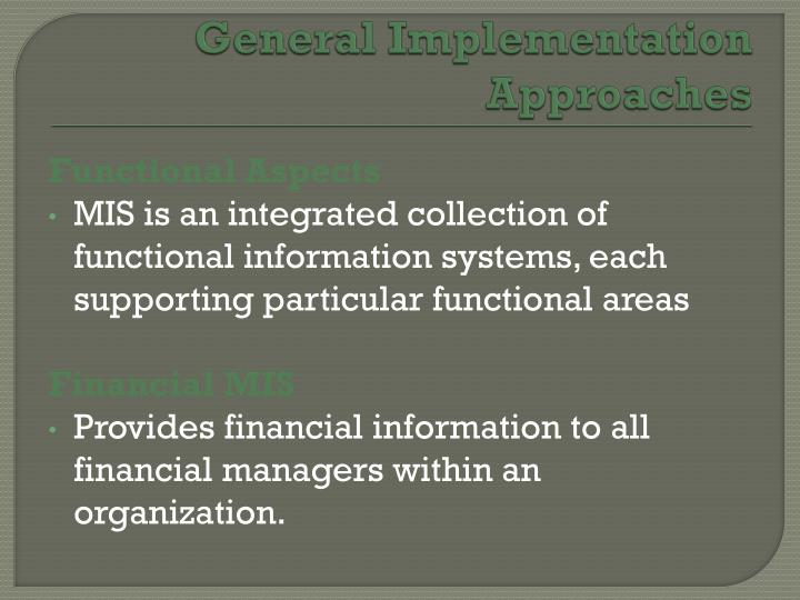 General Implementation Approaches