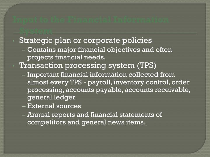 Input to the Financial Information System