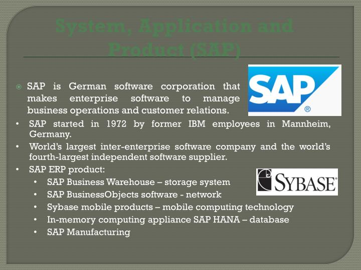 System, Application and Product (SAP)