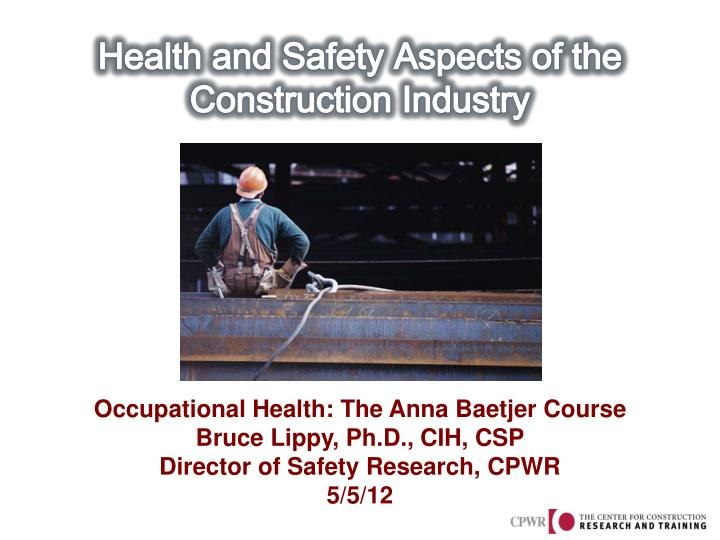 health and safety aspects of the construction industry n.