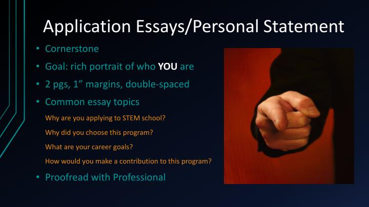 Application Essays/Personal Statement