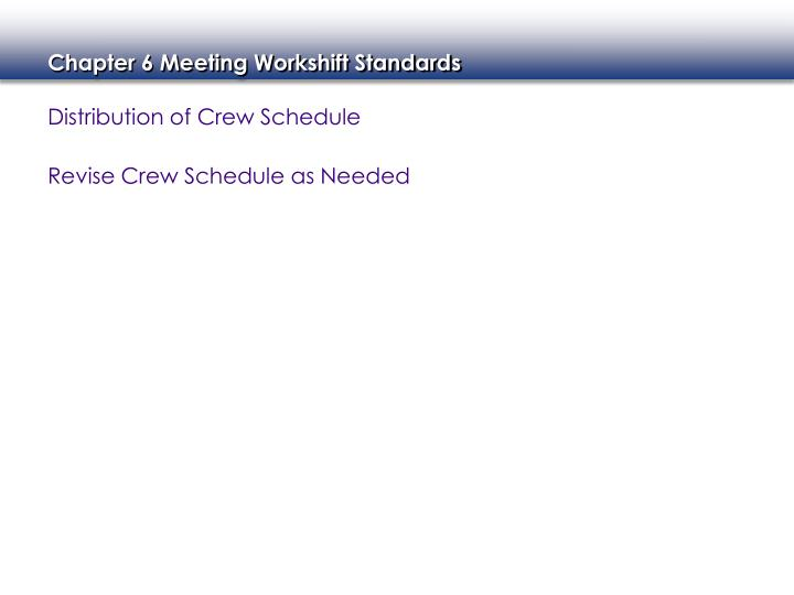 Distribution of Crew Schedule